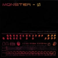 Monster-0 | Don't Worry About the World
