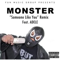 Monster | Someone Like You (Remix)