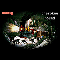 Monsy | Cherokee Bound