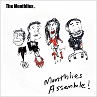 The Monthlies | Monthlies, Assemble!