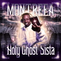 Montreea | Holy Ghost Sista