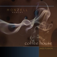 Monzell Dunlap | Coffee House