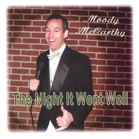 Moody McCarthy | The Night It Went Well
