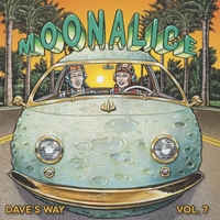 Moonalice | Dave's Way, Vol. 7
