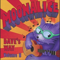 Moonalice | Dave's Way, Vol. 8