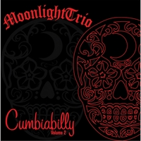 Moonlight Trio | Cumbiabilly, Vol. 2