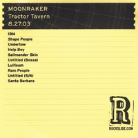 Moonraker | Tractor Tavern - Seattle, WA - 8.27.03