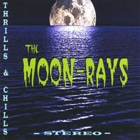 The Moon-rays | Thrills and Chills