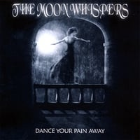 The Moon Whispers | Dance Your Pain Away