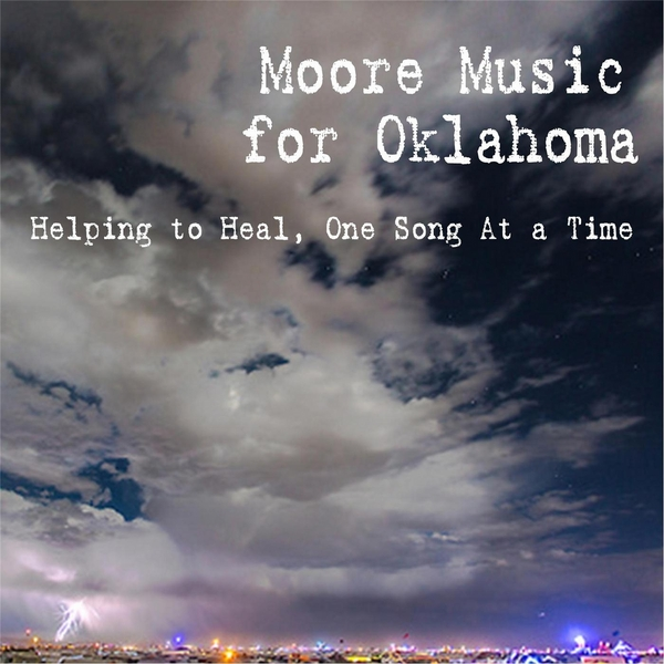 various artists moore music for oklahoma helping to heal one song at a time cd baby music. Black Bedroom Furniture Sets. Home Design Ideas