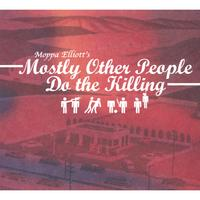 Moppa Elliott's Mostly Other People Do the Killing | Mostly Other People Do the Killing