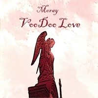 Moray | Voodoo Love