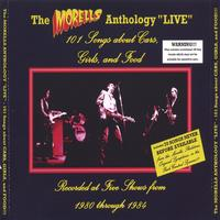 "Morells | Anthology ""LIVE"" - 101 Songs about Cars, Girls, and Food!!!"