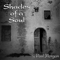 Paul Morgan | Shades Of A Soul