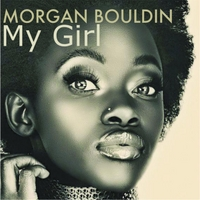 Morgan Bouldin | My Girl