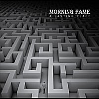 Morning Fame | A Lasting Place