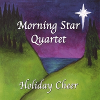Morning Star Quartet | Holiday Cheer