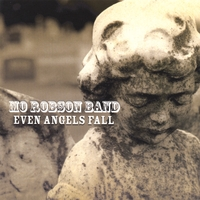 Mo Robson Band | Even Angels Fall