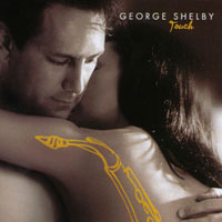 George Shelby | Touch