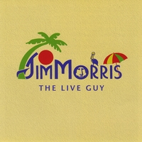 Jim Morris | Jim Morris The Live Guy