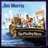 Jim Morris | The Floating Opera