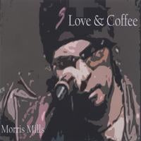 Morris Mills | Love & Coffee