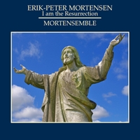 Erik-Peter Mortensen & Mortensemble | I Am the Resurrection
