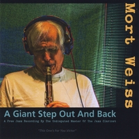 Mort Weiss | A Giant Step Out and Back