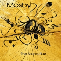 Mosby | The Sound Alive