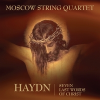 Moscow String Quartet | Haydn - Seven Last Words of Christ