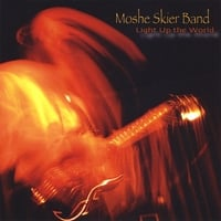 Moshe Skier Band | Light Up the World