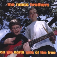 The Moss Brothers | On The North Side Of The Tree