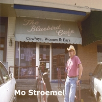 Mo Stroemel | Cowboys, Women & Bars