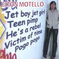 Elton Motello | Jet Boy Jet Girl