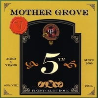 Mother Grove | 5th