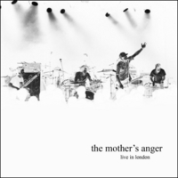 Mothers Anger | The Mother's Anger Live Studio Session in London