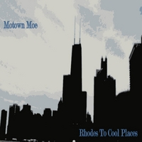 Motown Moe | Rhodes to Cool Places