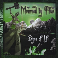 Mourned By Flies | Signs Of Life