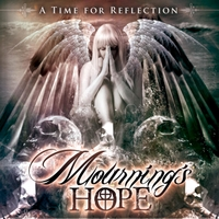 Mournings Hope | A Time for Reflection