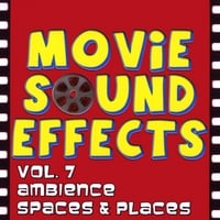 Movie Sound Effects | Vol. 7 Ambience, Spaces & Places