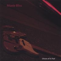 Moxie Bliss | Ghosts of St. Paul
