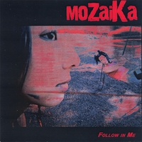 moZaiKa | Follow in Me