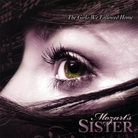 Mozart's Sister | The Girls We Followed Home