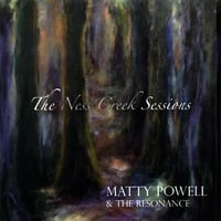 Matty Powell & The Resonance | The Ness Creek Sessions