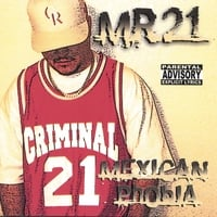 MR.21 | Mexican Phobia