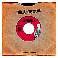 Mr. Anonymous | Superman