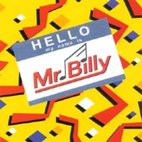 Mr. Billy | Hello, My Name is Mr. Billy