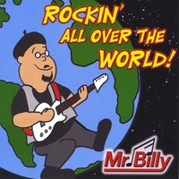 Mr. Billy | Rockin' All Over the World