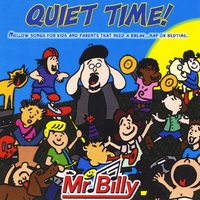 Mr. Billy | Quiet Time!