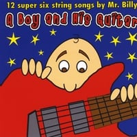 Mr. Billy | A Boy and His Guitar